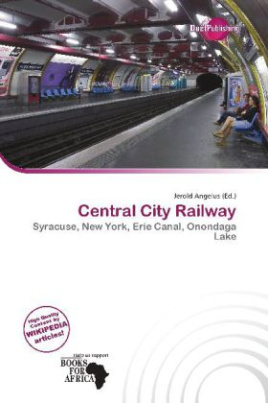 Central City Railway