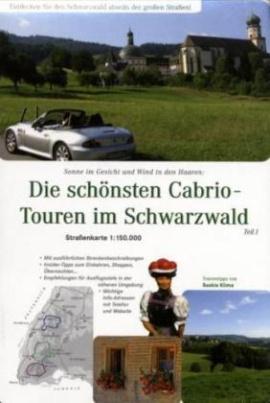 Die schönsten Cabrio-Touren im Schwarzwald, Straßenkarte. Tl.1