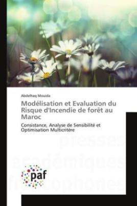 Modélisation et Evaluation du Risque d'Incendie de forêt au Maroc