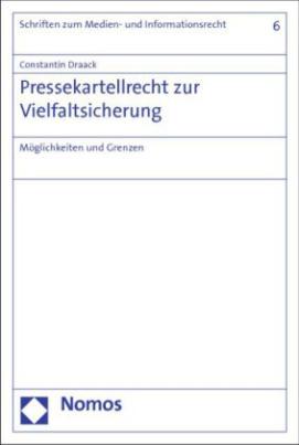 Pressekartellrecht zur Vielfaltsicherung