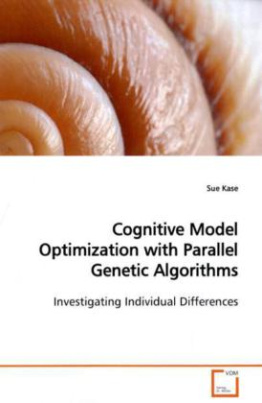 Cognitive Model Optimization with Parallel Genetic Algorithms