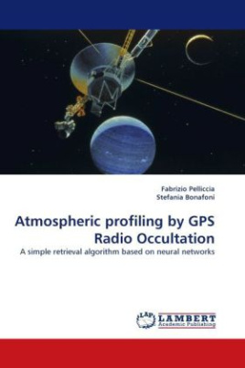 Atmospheric profiling by GPS Radio Occultation