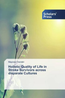 Holistic Quality of Life in Stroke Survivors across disparate Cultures
