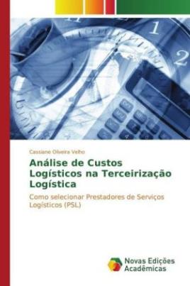 Análise de Custos Logísticos na Terceirização Logística