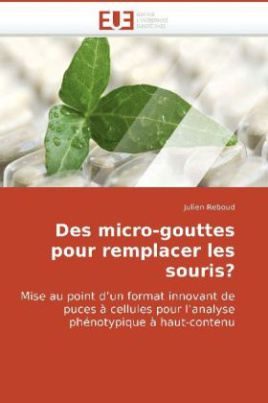 Des micro-gouttes pour remplacer les souris?