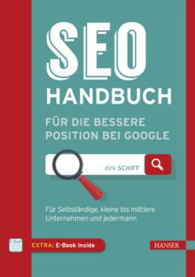 SEO-Handbuch für die bessere Position bei Google, m. 1 Buch, m. 1 E-Book