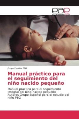 Manual práctico para el seguimiento del niño nacido pequeño