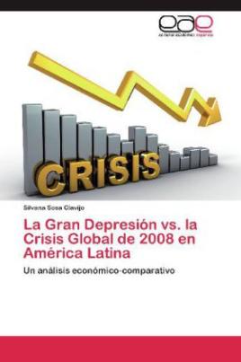 La Gran Depresión vs. la Crisis Global de 2008 en América Latina