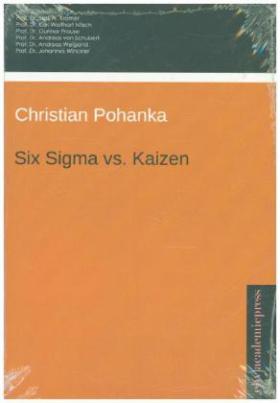 Six Sigma vs. Kaizen - Eine vergleichende Gegenüberstellung