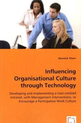 Influencing Organisational Culture through Technology