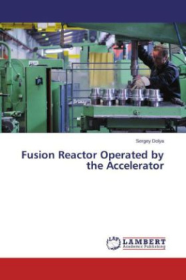 Fusion Reactor Operated by the Accelerator