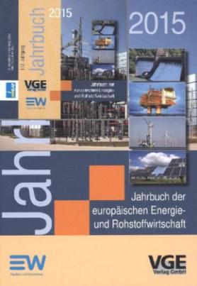 Jahrbuch der europäischen Energie- und Rohstoffwirtschaft 2015, m. DVD-ROM
