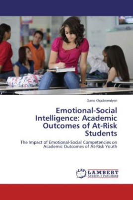 Emotional-Social Intelligence: Academic Outcomes of At-Risk Students
