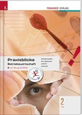 Praxisblicke - Betriebswirtschaft 2 FW, m. Übungs-CD-ROM