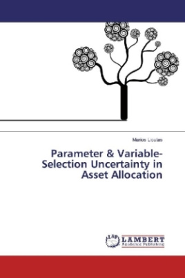 Parameter & Variable-Selection Uncertainty in Asset Allocation
