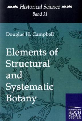 Elements of Structural and Systematic Botany