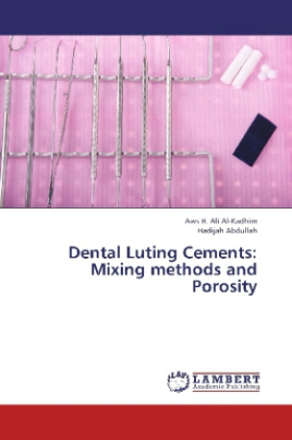 Dental Luting Cements: Mixing methods and Porosity