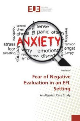 Fear of Negative Evaluation in an EFL Setting