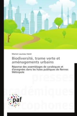 Biodiversité, trame verte et aménagements urbains