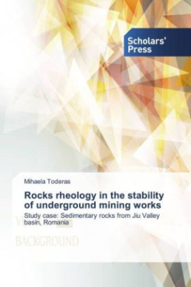 Rocks rheology in the stability of underground mining works