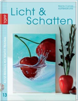 Aufbaukurs Licht & Schatten, m. DVD