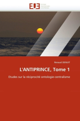 L'ANTIPRINCE, Tome 1