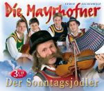 Die Mayrhofner - Der Sonntagsjodler