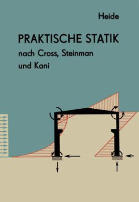 Praktische Statik nach Cross, Steinman und Kani
