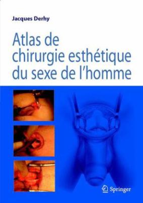 Atlas de chirurgie esthétique du sexe de l homme
