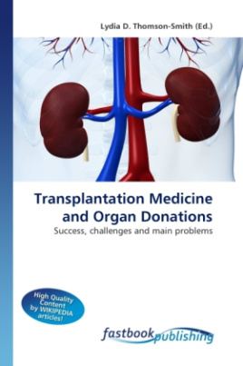 Transplantation Medicine and Organ Donations