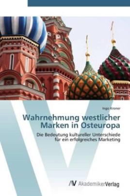 Wahrnehmung westlicher Marken in Osteuropa