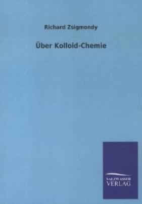 Über Kolloid-Chemie
