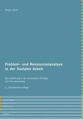 Problem- und Ressourcenanalyse in der Sozialen Arbeit