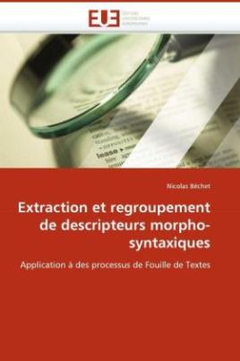 Extraction et regroupement de descripteurs morpho-syntaxiques