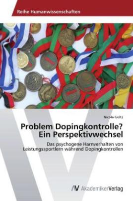 Problem Dopingkontrolle? Ein Perspektivwechsel