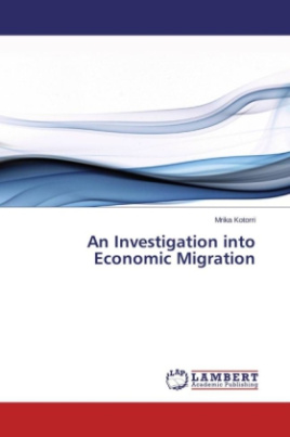 An Investigation into Economic Migration