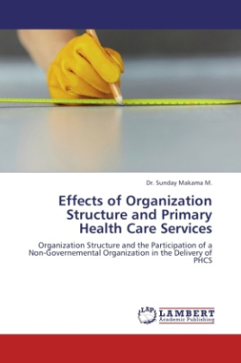 Effects of Organization Structure and Primary Health Care Services