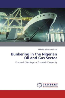 Bunkering in the Nigerian Oil and Gas Sector