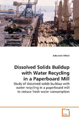Dissolved Solids Buildup with Water Recycling in a Paperboard Mill