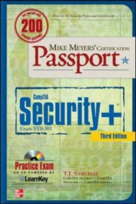 Mike Meyers' CompTIA Security+ Certification Passport (Exam SY0-301)