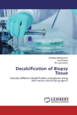 Decalcification of Biopsy Tissue
