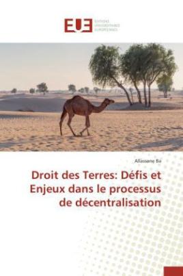 Droit des Terres: Défis et Enjeux dans le processus de décentralisation