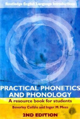 Practical Phonetics and Phonology, w. CD-ROM