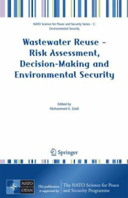 Wastewater Reuse - Risk Assessment, Decision-Making and Environmental Security