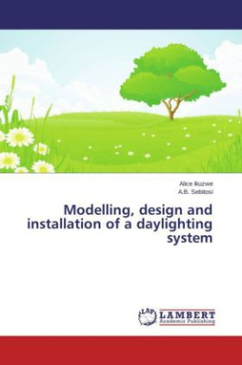 Modelling, design and installation of a daylighting system