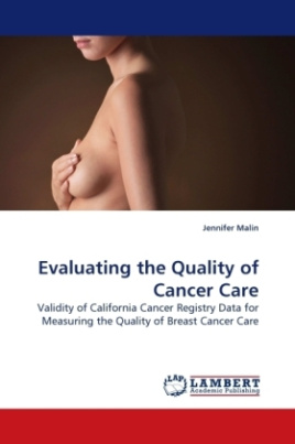 Evaluating the Quality of Cancer Care
