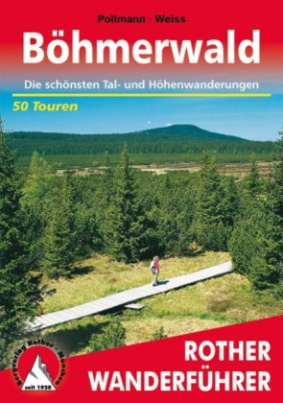Rother Wanderführer Böhmerwald