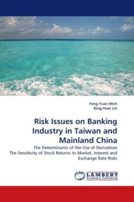 Risk Issues on Banking Industry in Taiwan and Mainland China