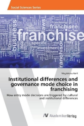 Institutional differences and governance mode choice in franchising