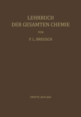 Lehrbuch der Gesamten Chemie